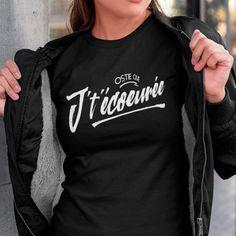 Ostie que j't'écoeurée, t-shirt pour femme, imprimé au Québec ici #Québec #québécois #achatlocal Creation T Shirt, Raglan, Sweatshirts, Sweaters, Tops, Women, Fashion, Woman, Moda