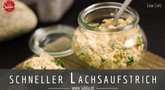 Lachscreme - Low Carb - Rezept von Low Carb Mit Vroni und Nico Low Carb Veggie, Finger Foods, Dips, Seafood, Oatmeal, Vegetables, Breakfast, Collections, Videos