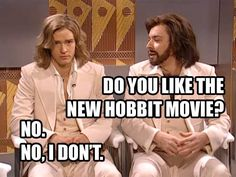 Clever meme from my very unhappy husband, Kevin. Jimmy Fallon & justin timberland as the gibb bros. discussing the hobbit desolation of smaug.