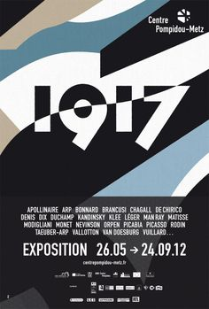 1917 - Exhibition from May the 26th to september the 24th in 2012 at Centre Pompidou Metz