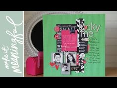 Make It Meaningful 9: Lucky Me Layout scrapbook process video by Jen Gallacher.