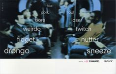 Sony, Sneeze; Creatives; Dave Dye & Richard Flintham