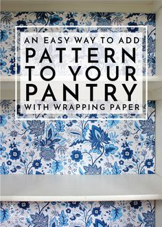 An Easy Way to Add Pattern to Your Pantry with Wrapping Paper Give your pantry some personality and pizzazz by adding patterned wrapping paper to the back with this easy tutorial. Retro Home Decor, Diy Home Decor, Best Removable Wallpaper, Textured Wallpaper, Used Kitchen Cabinets, Wallpaper For Kitchen Pantry, Upper Cabinets, Pantry Cabinets, Condo Kitchen