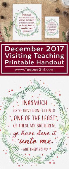 December 2017 LDS Visiting Teaching Printable Handout www.TeepeeGirl.com #VisitingTeaching #LDSPrintables #LDSReliefSociety