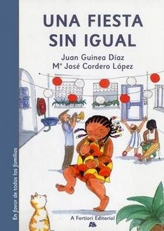 """""""Una fiesta sin igual"""" - Juan Guinea Díaz (Editorial A fortiori) Editorial, Family Guy, Baseball Cards, How To Plan, Comics, Fictional Characters, Childrens Books, Recommended Books, Favors"""