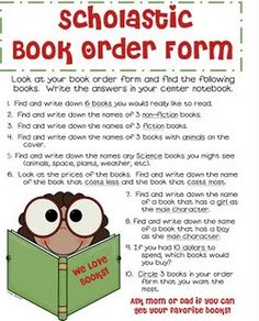 Great idea...incorporate your Scholastic orders into a center.  Printable sheet that can be laminated and reused.