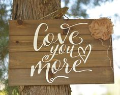 love you more sign – Etsy