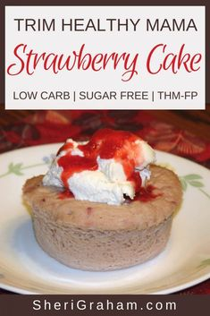 Trim Healthy Mama {Strawberry Cake – FP} – Sheri Graham: Helping you live with intention and purpose! Enjoy a burst of summer with this Strawberry Cake! It makes a great Trim Healthy Mama breakfast, dessert, or snack! Trim Healthy Mama Plan, Trim Healthy Recipes, Thm Recipes, Healthy Desserts, Dessert Recipes, Healthy Food, Ww Desserts, Cream Recipes, Sugar Free Eating
