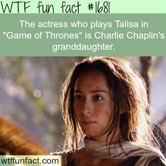 """Talisa in Game of Thrones"""" is Charlie Chaplins -WTF fun facts"""