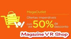 Aproveite as super ofertas com até 50% de desconto e venda muito!   -   https://www.magazinevoce.com.br/magazinevrshop