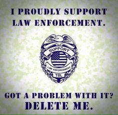 Police Cars & Other interesting things Police Quotes, Support Law Enforcement, Police Lives Matter, Police Life, Police Cars, I Love America, Thing 1, All Family, Criminal Justice
