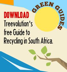 Guide to recycling in South Africa : Treevolution