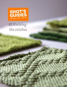 Tricksy Knitter by Megan Goodacre » Idiot's Guide Knitting: The Stitch Galleries