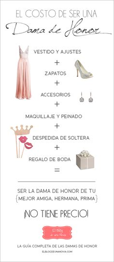 El costo de ser una Dama de Honor | La Guía Completa de las Damas de Honor | El Blog de una Novia #boda #novia #damadehonor