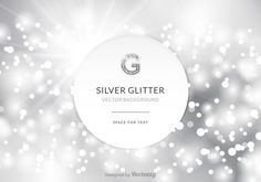 Bokeh Background, Vector Background, Space Text, Free Silver, Backgrounds Free, Text Design, Free Vector Art, Winter Holidays, Silver Glitter