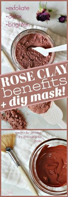 Rose clay benefits and DIY Face Mask