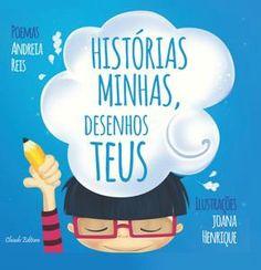 Histórias Minhas, Desenhos Teus - Livraria - Chiado Editora