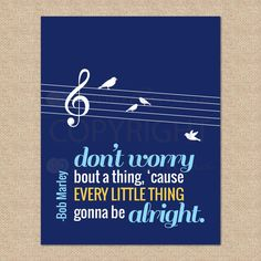 Three Little Birds, Bob Marley // Every Little Thing Gonna Be Alright // Rock and Roll Nursery / Kids Room Giclée Art Print // N-X50-1PS