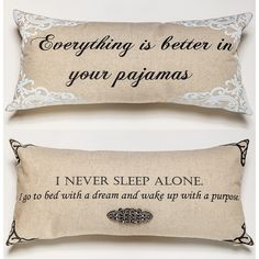 better in your pajamas bedroom pillow