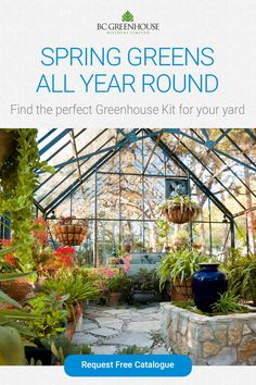 Get a greenhouse youll love forever