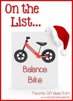 Christmas Gift Ideas ~ Balance Bike  --- @{1plus1plus1} Carisa is sharing her top ten ideas from now until Christmas!