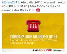 Dúvidas sobre o Enem 2015? Ligue para o Inep  Enem 2015: Até o dia 24/10, o atendimento no (0800 61 61 61) será todos os dias da semana das 8h às 20h.