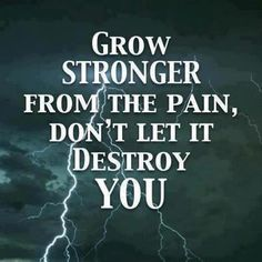 I have to remember this because it is tearing me down...