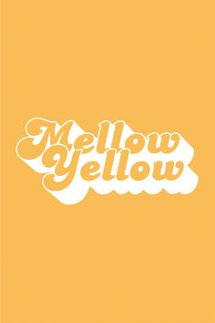 Mellow Yellow Art Print by rubysue - X-Small Yellow Art, Yellow Walls, Mellow Yellow, Bedroom Wall Collage, Photo Wall Collage, Picture Wall, L Wallpaper, Wallpaper Quotes, Iphone Wallpaper Yellow