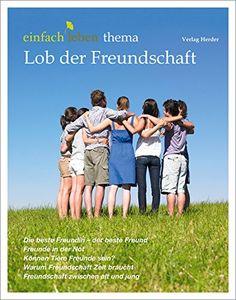 Lob der Freundschaft: einfach leben   Erfolgsebook