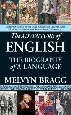 The Adventure of English: The Biography of a Language by Melvyn Bragg http://www.amazon.com/dp/B00CKXAAHS/ref=cm_sw_r_pi_dp_.yiewb1PBQEB3