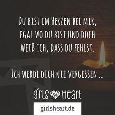 Für alle, die zu früh gegangen sind. Mehr Sprüche auf: www.girlsheart.de #trauer #verlust #erinnerung #abschied