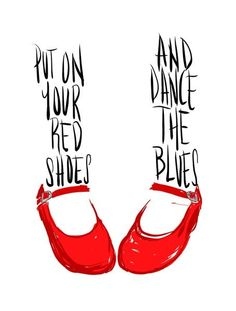 red shoes and the blues
