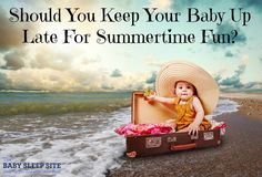 Summertime is full of trips and celebrations, but keeping your baby's sleep schedule sorted during all the fun can be so tricky? Are late bedtimes and skipped naps worth it? This smart sleep expert weighs in with all the considerations and tips for making Traveling With Baby, Baby Up, Mom And Baby, Baby Sleep Site, Baby Sleep Schedule, Organized Mom, Mixed Babies, Having A Baby, Being A Mom