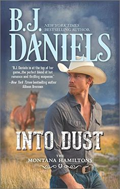Into Dust (The Montana Hamiltons) by B.J. Daniels https://www.amazon.com/dp/0373789246/ref=cm_sw_r_pi_dp_x_Z5oRxb2CZ7C01