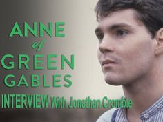 In this interview Jonathan Crombie talks about playing Gilbert Blythe in the Anne of Green Gables miniseries. He became the iconic boy next door and love interest…