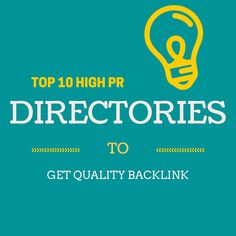 Top 10 High PR  Free Directory Submission list (Working)