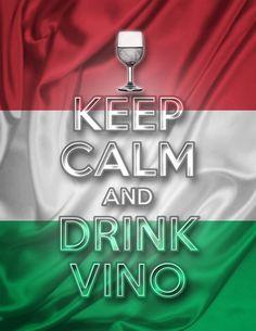 Keep Calm and Drink Vino Italian Flag