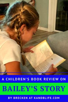 Do you like dogs? Read this book review on Bailey's Story to see if it's a good fit for you!