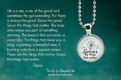 Inspirational Jewelry  Savor Inspirational Necklace by simplytopaz