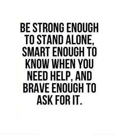 Smart enough, strong enough, brave enough