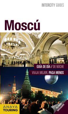 Moscú, Anaya Touring Lonely Planet, Anaya, Movies, Movie Posters, Textbook, Books To Read, February 5, Saint Petersburg, Photo Storage