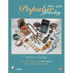 Popular Jewelry 1840- 1940 by Roseann Ettinger