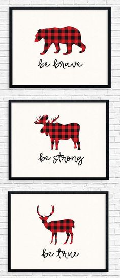 Buffalo Plaid Nursery Decor, Woodland Animal Print Set, Instant Download Wall Art - Be Brave, Be Strong, Be True Love this for rustic or Lumberjack nursery or kids room! Digital Download