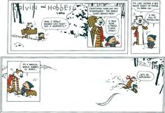 Calvin and Hobbes by Bill Watterson. The greatest comic strip ever created. This final strip still chokes me up. Calvin and Hobbes, and Bill Watterson, we speak your names. Calvin And Hobbes Comics, Calvin And Hobbes Snowmen, Best Calvin And Hobbes, Calvin And Hobbes Tattoo, Chandler Bing, Beste Comics, Fun Comics, Never Stop Exploring, Hobbs