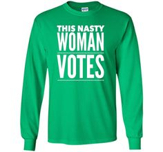 This Nasty Woman Votes - Hillary Clinton T-shirt - Democrat