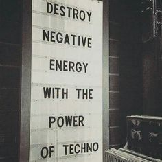 Destroy negative energy with the power of techno! Techno Party, Hardcore, The Power Of Music, Music Aesthetic, Music Artwork, Music Party, Tecno, Music Quotes, Edm Quotes