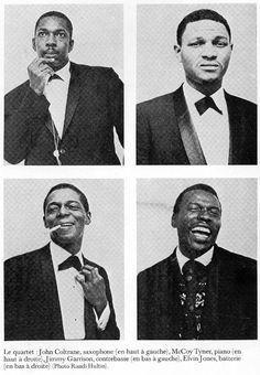The John Coltrane Quartet John Coltrane, Jimmy Garrison, Elvin Jones and McCoy Tyner