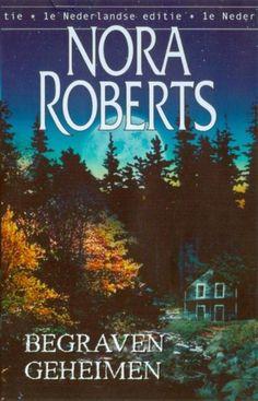 Nora Roberts: Begraven geheimen
