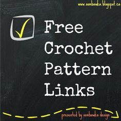If you are looking for free crochet patterns - here are some fabulous websites that you should check out :)  These are listed in no particular order - but I do use all of the ones listed below :) F...