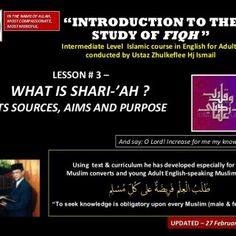 """IN THE NAME OF ALLAH, MOST COMPASSIONATE, MOST MERCIFUL. """"INTRODUCTION TO THE STUDY OF FIQH """" Intermediate Level Islamic course in English for Adults conduc. http://slidehot.com/resources/slideshare-fiqh-course-3-feb-2013-batch-maqasid-shariah-27-february-2013.55863/"""